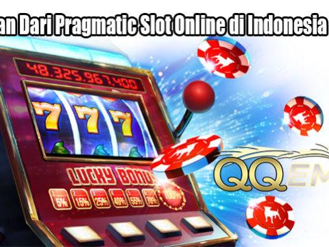 Keseruan Dari Pragmatic Slot Online di Indonesia Saat Ini
