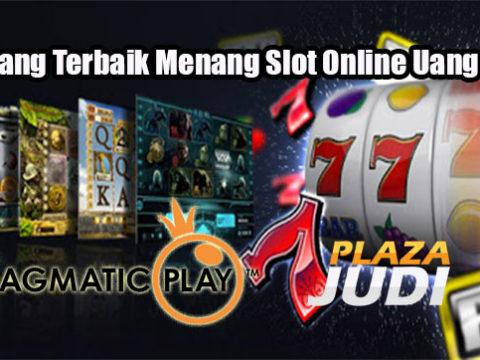 Peluang Terbaik Menang Slot Online Uang Asli