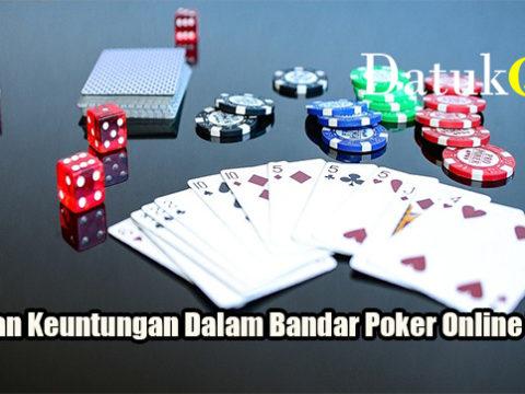Tawaran Keuntungan Dalam Bandar Poker Online Resmi